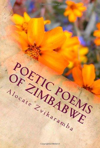 Download Poetic Poems of Zimbabwe (Volume 1) pdf