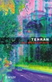img - for Tehran: The Making of a Metropolis (World Cities Series) book / textbook / text book