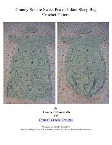 Granny Squares Sweet Pea or Infant Sleep Bag Crochet Pattern ()