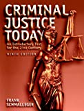 Criminal Justice Today, Frank Schmalleger, 0131719505