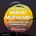 Eine Idee erscheint (Die Ermordung des Commendatore 1) Audiobook by Haruki Murakami Narrated by David Nathan