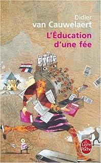 L' éducation d'une fée : roman