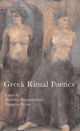 Greek Ritual Poetics (Hellenic Studies Series)