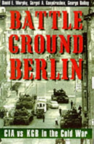 Battleground Berlin: CIA vs. KGB in the Cold - Spy Cat Eye