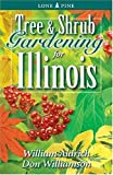 Tree and Shrub Gardening for Illinois, William Aldrich and Don Williamson, 1551054043