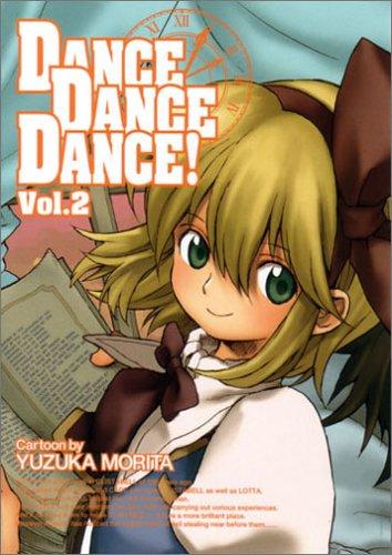 Dance dance dance! 2 (BLADE COMICS) Dance dance dance! 2 (BLADE COMICS)