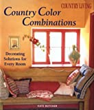 house color combinations Country Living Country Color Combinations: Decorating Solutions for Every Room