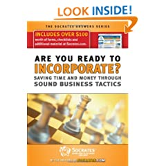 Are You Ready to Incorporate?: Saving Time & Money Through Sound Business Tactics [With CDROM] (Socrates Answers)