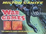 War Games: Two Complete Steve Canyon Adventures