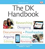 The DK Handbook Plus NEW MyWritingLab with EText -- Access Card Package, Wysocki, Anne Frances and Lynch, Dennis A., 0133880613