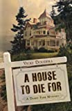 A House to Die For, Vicki Doudera, 0738719501
