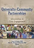 University-Community Partnerships, Tracy Soska and Alice K. Johnson Butterfield, 0789028360