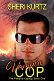 Vampire Cop (The Vampire Legacy Book One)
