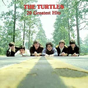 The Turtles The Turtles 20 Greatest Hits Amazon Com Music