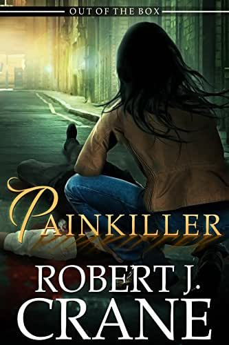 Painkiller: Out of the Box (The Girl in the Box Book 18)