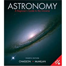 Astronomy: A Beginner's Guide to the Universe, Fourth Edition