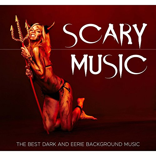 Scary Music (Halloween Music): the Best Dark and Eerie Background Music to create a Frightening Atmosphere at Halloween -