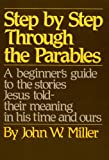 Step by Step Through the Parables, John W. Miller, 0809123797