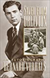 Saved from Oblivion, Bernard Vorhaus, 0810838672