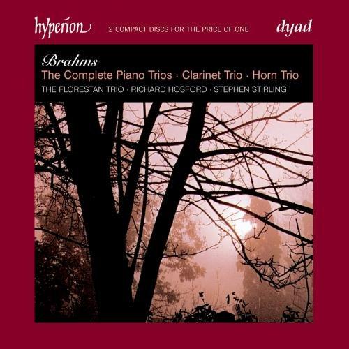 Brahms: Complete Piano Trios, Clarinet Trio, Horn Trio