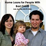 Home Loans for People with Bad Credit | Ade Asefeso Mcips Mba