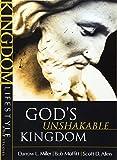 God's Unshakable Kingdom (Kingdom Lifestyle Bible Studies)