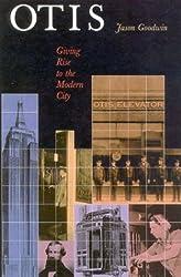 Otis: Giving Rise to the Modern City