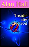 'Inside' the Electron
