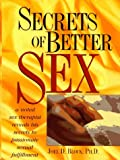Secrets of Better Sex, Joel D. Block, 0132416212