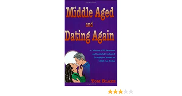 middle aged and dating again
