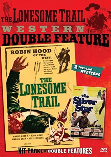 Western Double Feature (The Lonesome Trail / The Silver Star) by Kit Parker Films