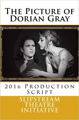 the picture of dorian gray 2016 production script