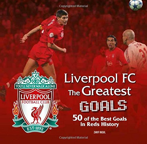 Liverpool FC Greatest Goals by Liverpool Football Club (2015-11-01) por Liverpool Football Club