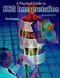 Practical Guide to ECG Interpretation, 2e
