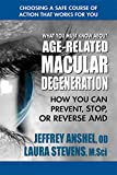 What You Must Know About Age-Related Macular