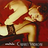 Cabaret Syndrome by Oniric