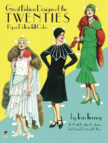 [Great Fashion Designs of the Twenties: Paper Dolls in Full Color] (Full Costumes Uk)