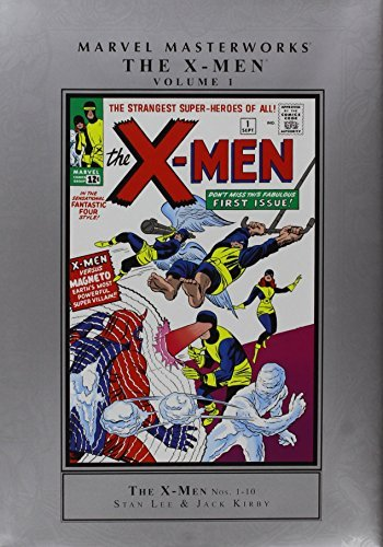 Marvel Masterworks: The X-Men Volume 1 (New Printing) (Xmen Marvel Masterworks)