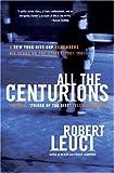 All the Centurions, Robert Leuci, 0060781858