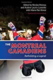 The Montreal Canadiens: Rethinking a Legend