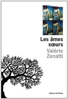 Les âmes soeurs, Zenatti, Valérie