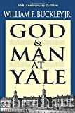 img - for God and Man at Yale: The Superstitions of 'Academic Freedom' 1ST edition by Buckley, William F. (1986) Paperback book / textbook / text book