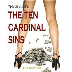 Thailand: The Ten Cardinal Sins