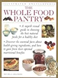 The Whole Food Pantry, Nicola Graimes, 0754807401