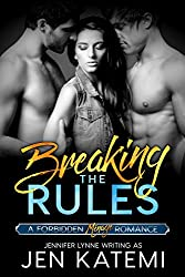 Breaking the Rules: A Menage Romance (Forbidden series Book 4)