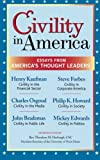 img - for Civility in America: Essays from America s Thought Leaders book / textbook / text book