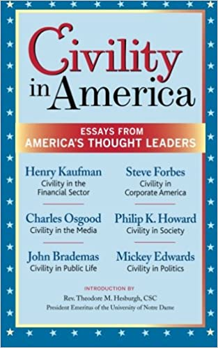 civility in america essays from america s thought leaders the  civility in america essays from america s thought leaders the dilenschneider group inc john brademas mickey edwards charles osgood philip k howard