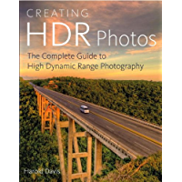 Creating HDR Photos: The Complete Guide to High