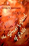 The Great Whirl of Exile, Leroy V. Quintana, 1880684608