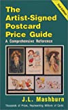 The Artist-Signed Postcard Price Guide: A Comprehensive Reference